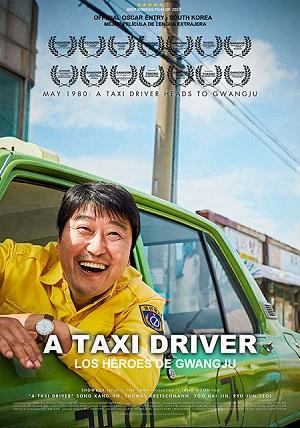 A Taxi Driver. Los héroes de Gwangju - cartel de cine