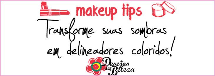 transforme suas sombras em delineadores coloridos