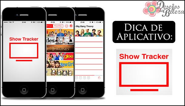 Dica de aplicativo: Show Tracker!