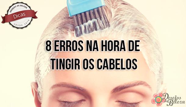8 erros na hora de tingir os cabelos