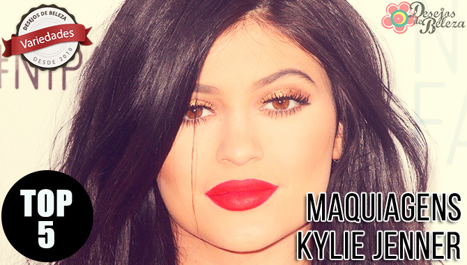 Top 5: Maquiagens Kylie Jenner
