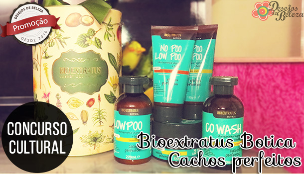 Bio Extratus Botica Cachos Perfeitos – Concurso Cultural