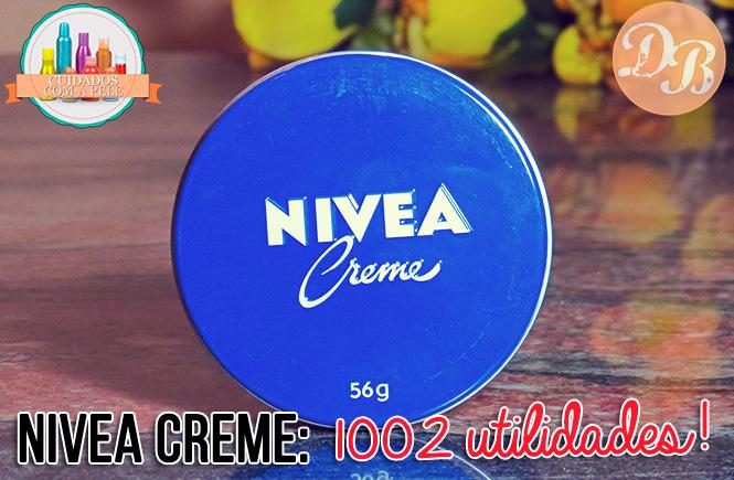 Nivea Creme: 1002 utilidades!
