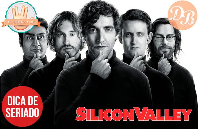 Dica de seriado: Silicon Valley