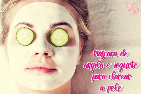 Máscara de Argila e Iogurte para clarear a pele