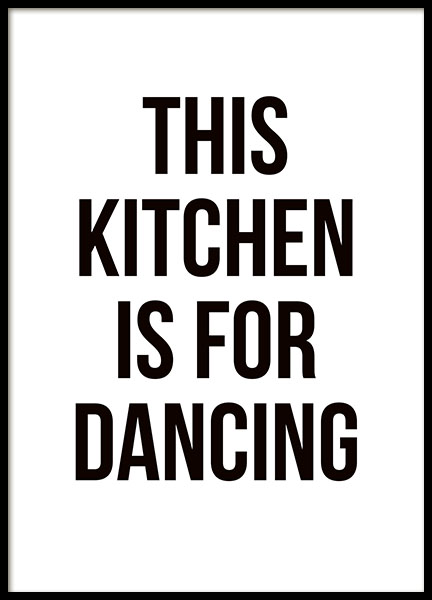 art for the kitchen hats staff print dancing typography poster desenio with black and white text nice