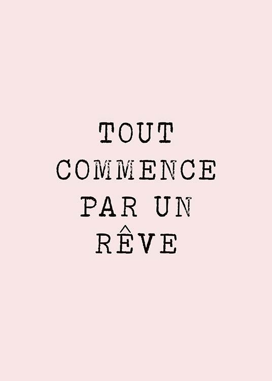 Tout Commence Par Un Reve : commence, Commence, Poster, Everything, Started, Desenio.co.uk