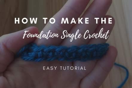 How to Make Foundation Single Crochet