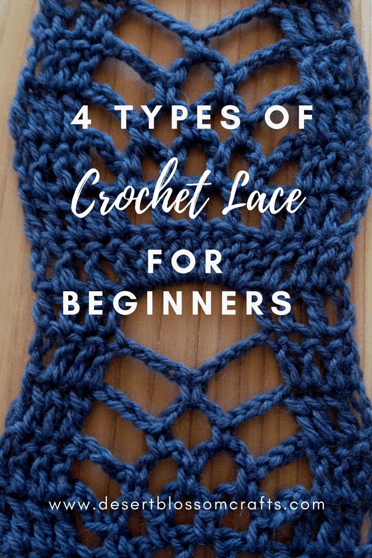4 Types of Crochet Lace For Beginners -