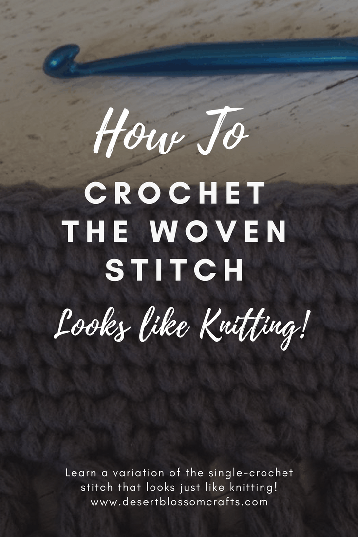 How to Crochet the Woven Stitch (Looks Like Knitting!) -