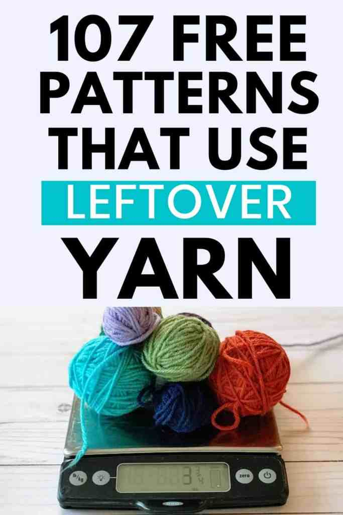 107 Free Stash-Buster Crochet Patterns - Use Leftover Yarn!