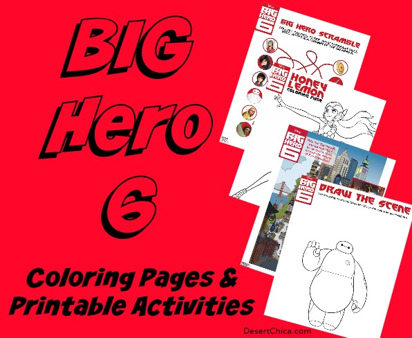 Big Hero 6 printable Coloring Pages and Printable Activities