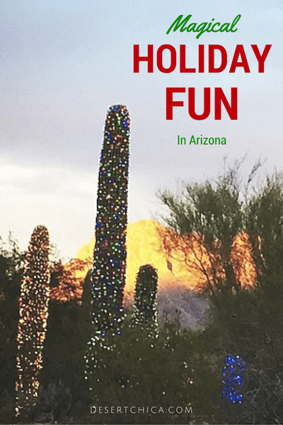 Magical Holiday Fun in Arizona
