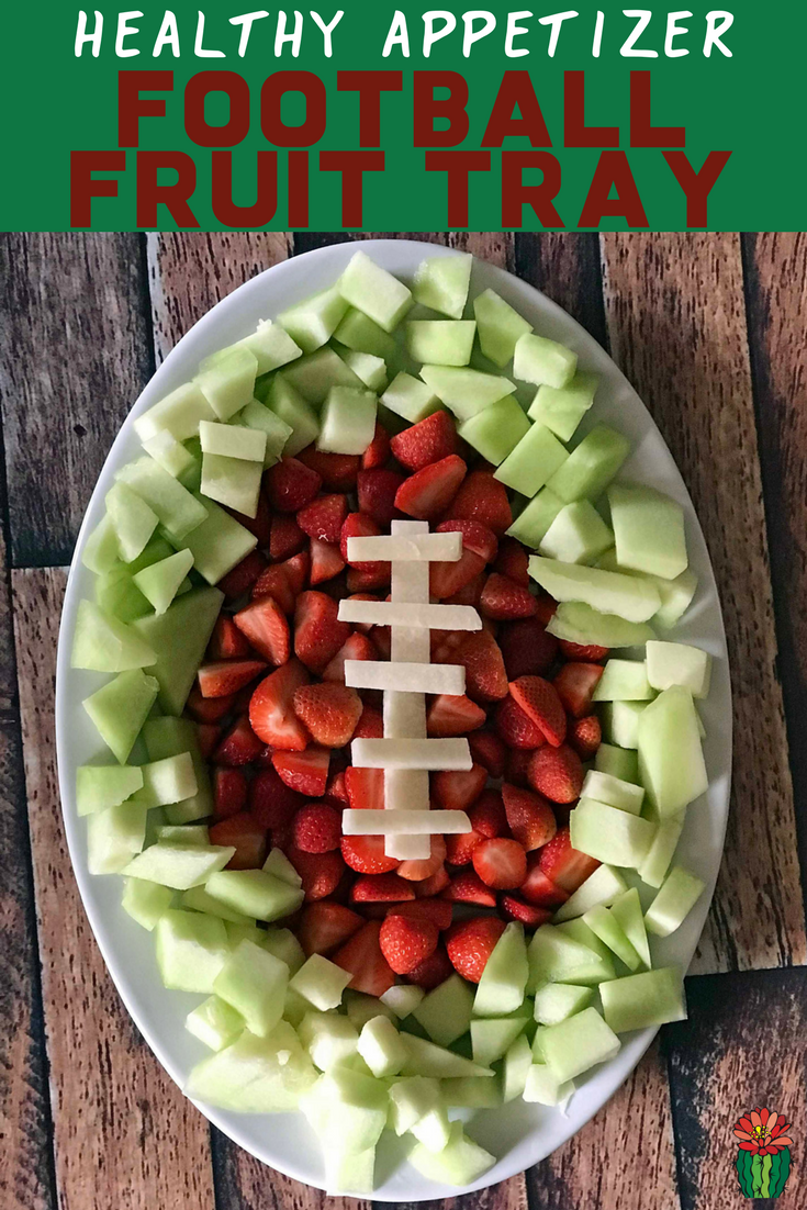 Easy football fruit tray for a healthy appetizer for the big game