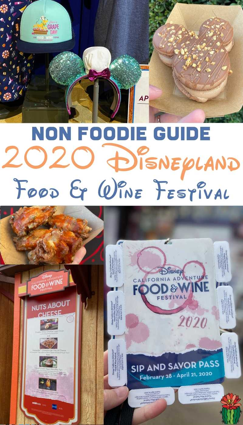 food and images from Disney California Food and Wine Festival