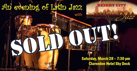 An Evening of Latin Jazz – March 28, 7:30 pm – SOLD OUT!