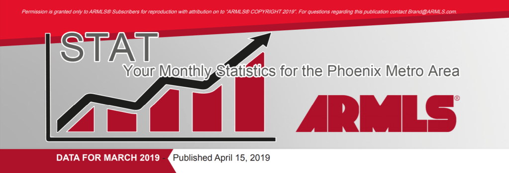 Real Estate Market Statistics April 2019 Phoenix - Desert Premier Realty Group