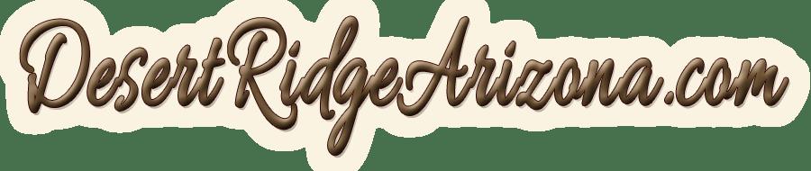 www.DesertRidgeArizona.com