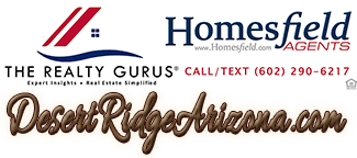 Desert Ridge Arizona Realty Gurus Homesfield Agents of Phoenix