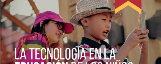 Tecnología en la educación de los niños