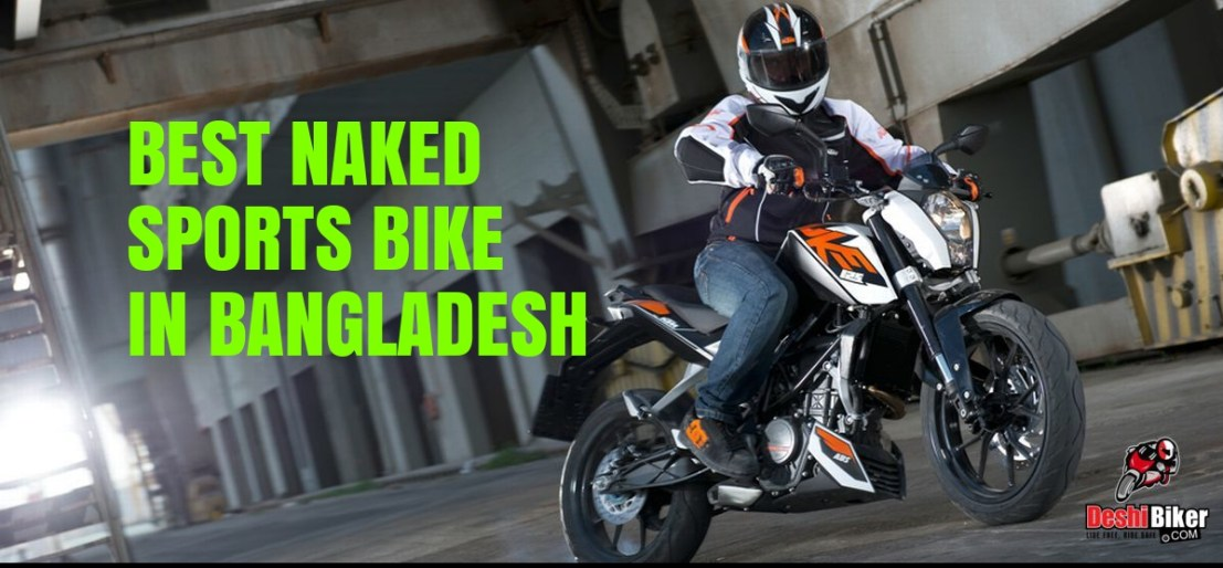 Top 12 Naked Sports Bike in Bangladesh 2019 (Specification and Details)