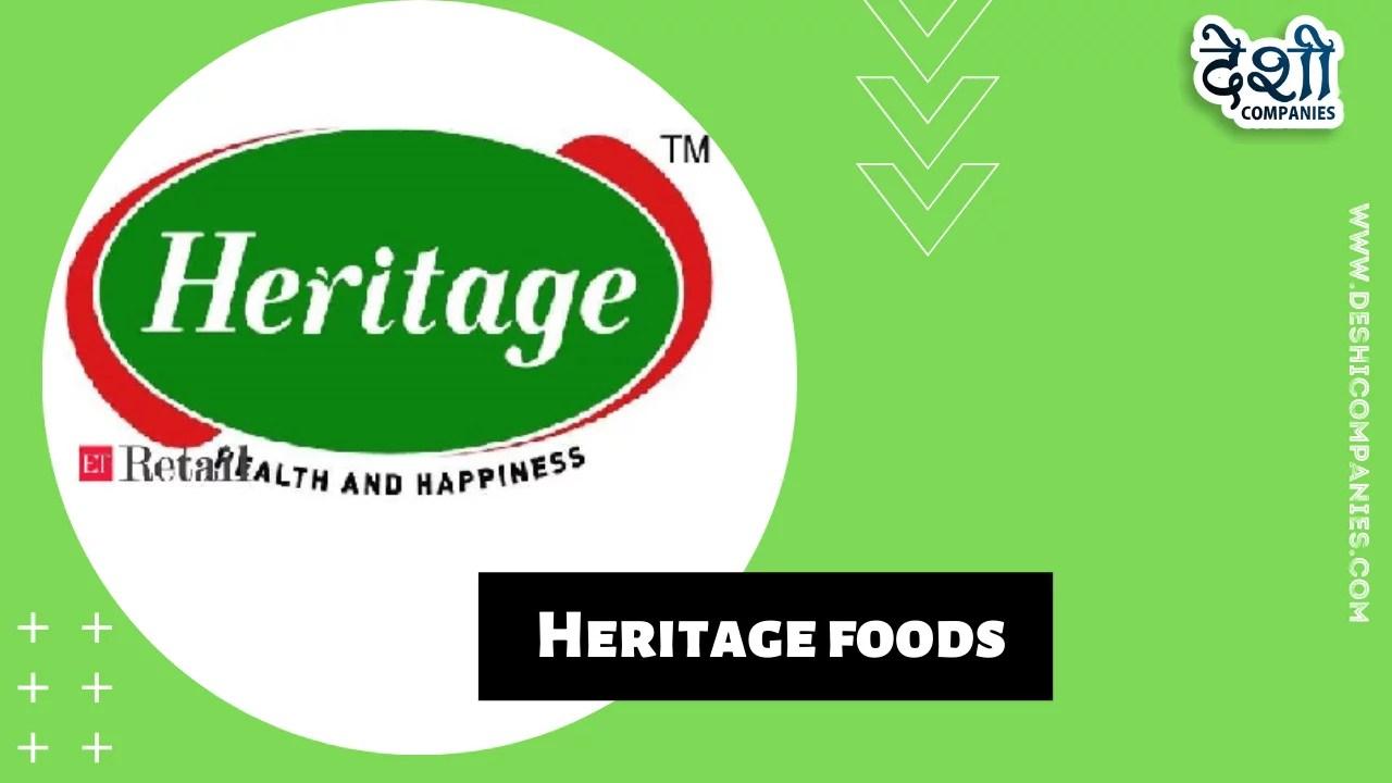 Heritage foods Company
