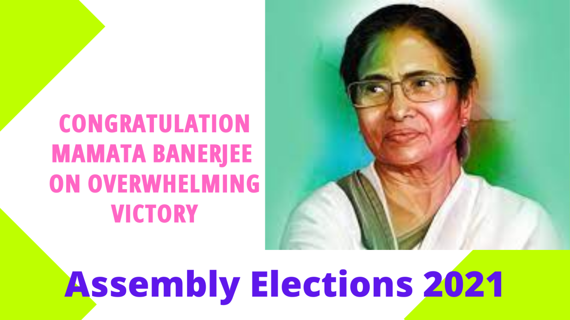 Mamata Banerjee is all set to return to Power   Assembly Election 2021  