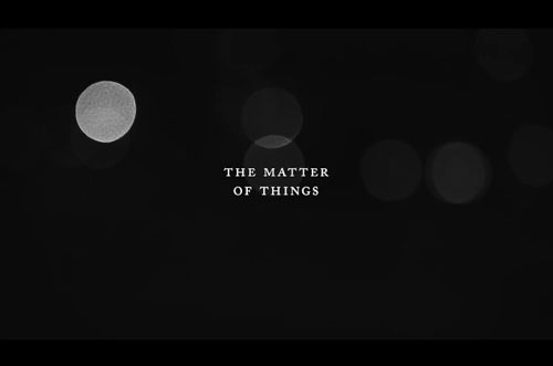 The Matter of Things