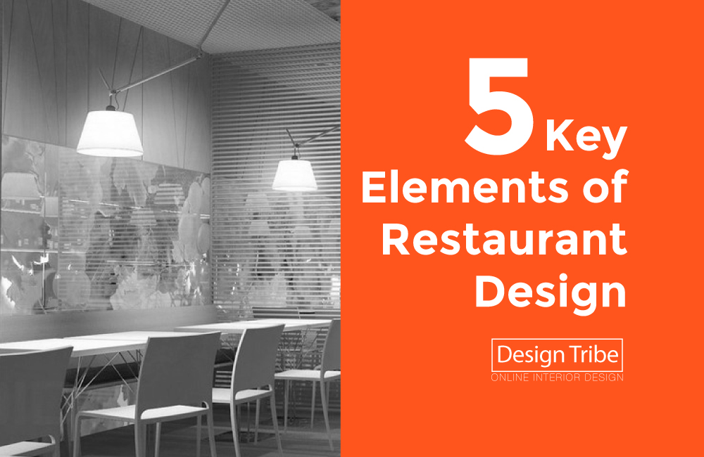 5-Key-Elements-of-Restaurant-Design-Tribe-Online-Interior-Design