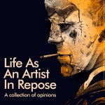 Publication Design: Life as an Artist in Repose