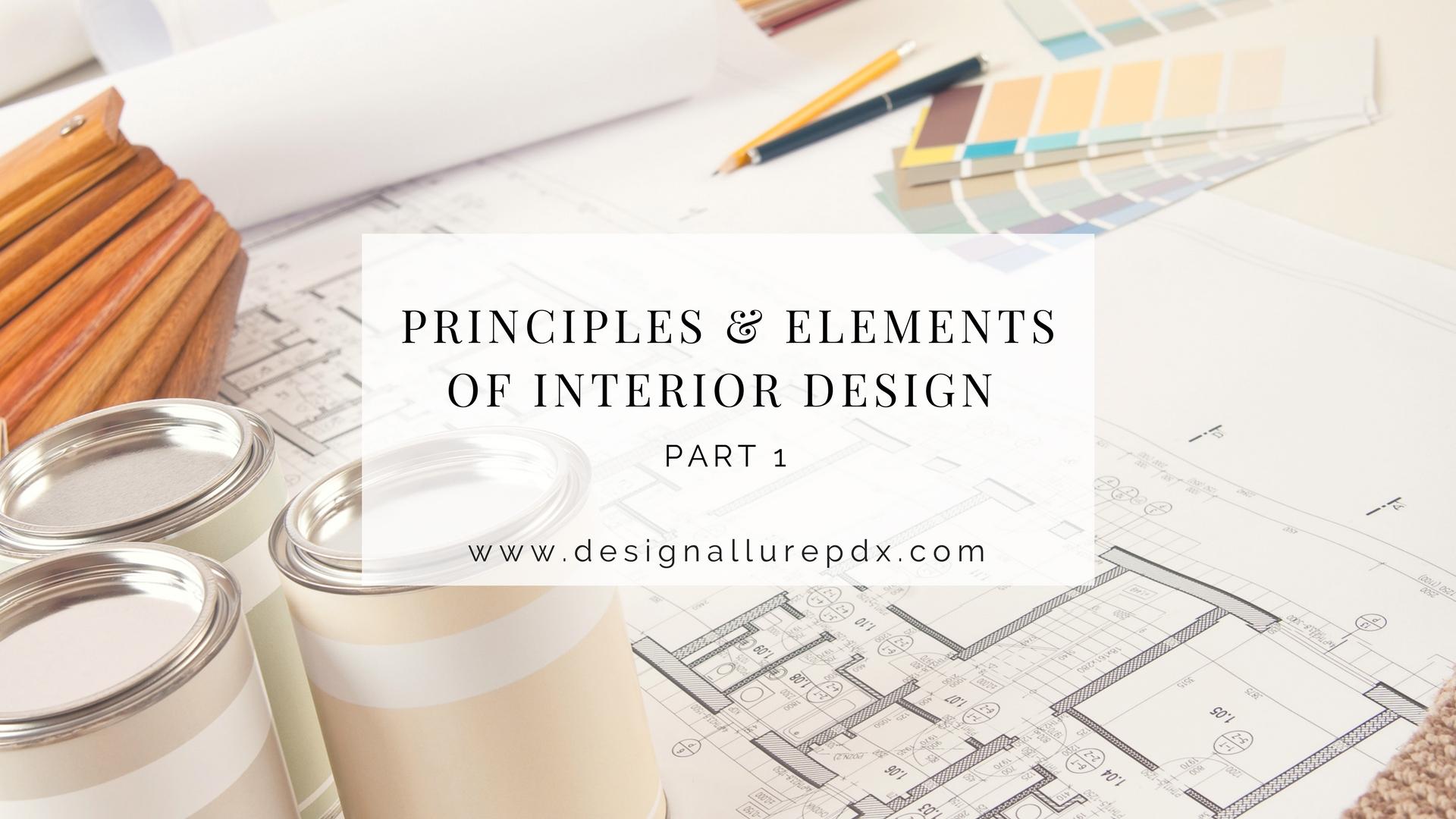 Principles  Elements Of Interior Design Pt 1 l