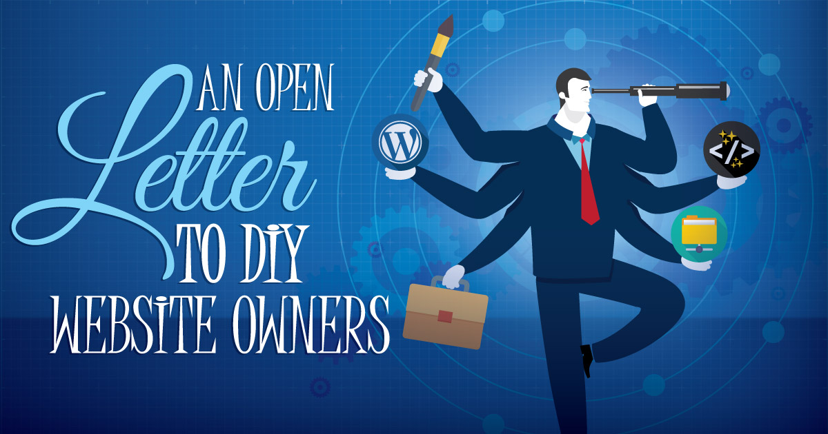 An Open Letter to DIY Website Owners