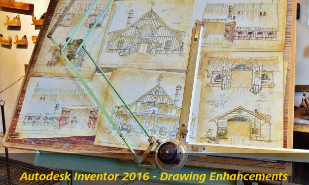 Autodesk Inventor 2016 – Drawing Environment Improvements