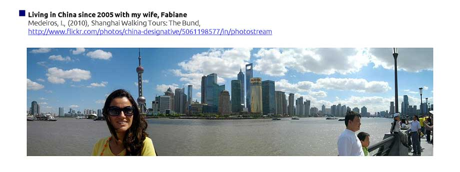 Living in China since 2005 with my wife, Fabiane