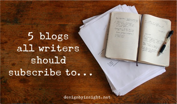 5 blogs all writers should subscribe to - designbyinsight.net