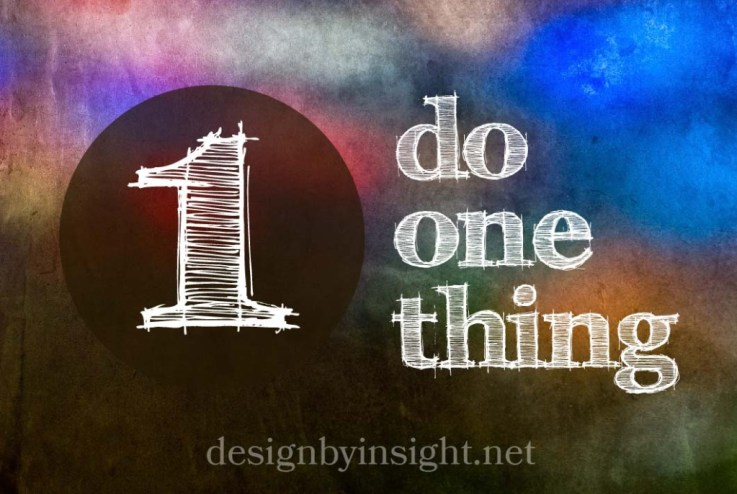 do one thing - designbyinsight.net