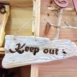 流木 看板 Keep out1