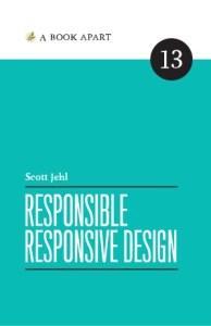 Responsible Responsive Design