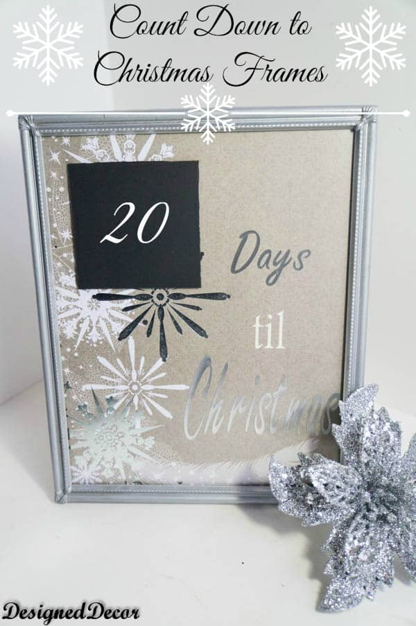 Count down to christmas frame~ www.designeddecor.com