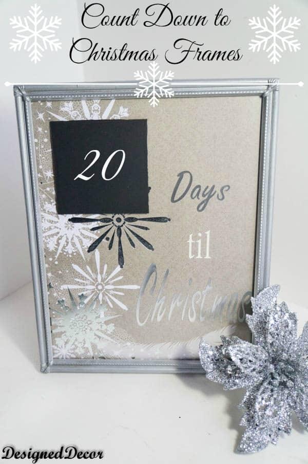 Count down to christmas frame~ www.designeddecor.com
