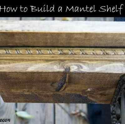 Building a Mantel Shelf!