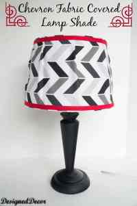 Chevron Fabric Covered Lamp Shade! ~- Designed Decor