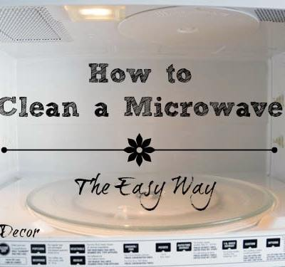 How to Clean a Microwave ~ The Easy Way!