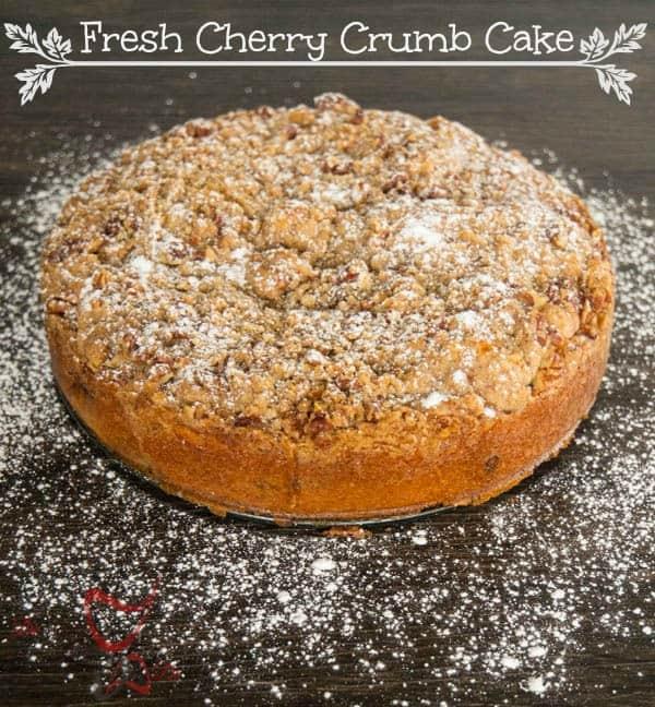 Fresh Cherry Crumb Cake-