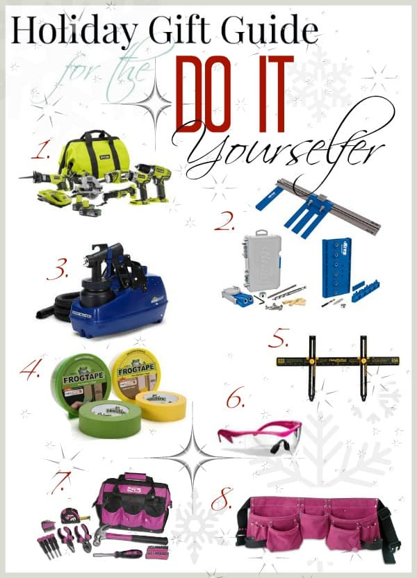Holiday Gift Guide for the Do It Yourselfer Designed Decor