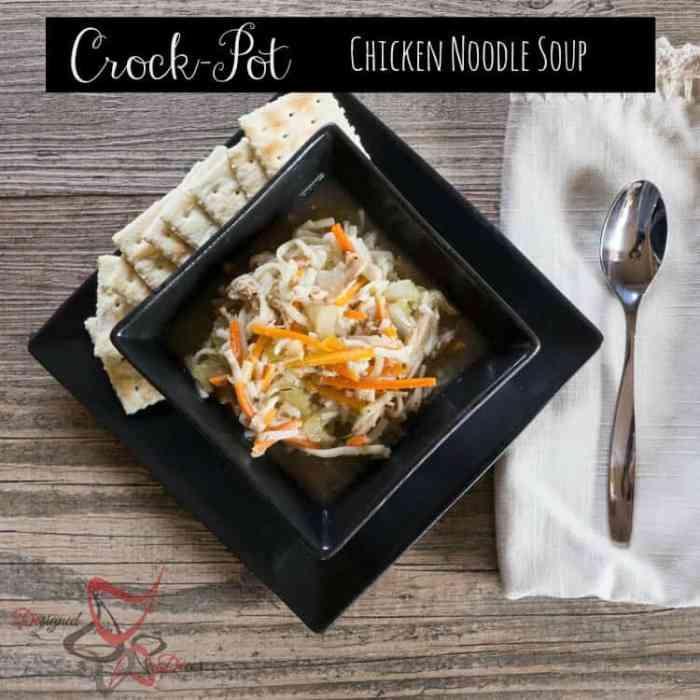Chicken Noodle Soup-Crockpot Chicken Noodle Soup Recipe