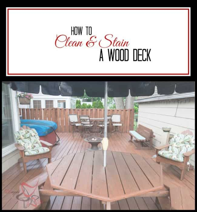 How to Clean and Stain a wood deck -pin