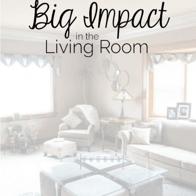 6 Simple Decor Changes for Big Impact in the Living Room