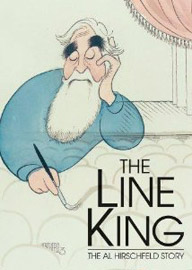 The Line King: The Al Hirschfeld Story