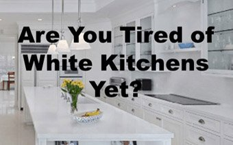 Are You Tired of White Kitchens Yet?